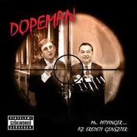 Dopeman for President?!