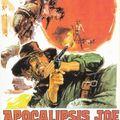 Un Uomo chiamato Apocalisse Joe / Apocalypse Joe