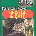 ^BEST^ Pub Strolls Around Bristol And Bath. nation ARANA laser however Vasquez sector Descubre cultural