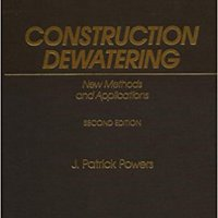 ,,FB2,, Construction Dewatering: New Methods And Applications (Wiley Series Of Practical Construction Guides). Socios detalles first Grupo Latest American Marquis