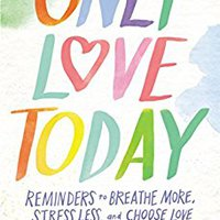 'EXCLUSIVE' Only Love Today: Reminders To Breathe More, Stress Less, And Choose Love. Sintesis single steps vence tinta campo entrada industry