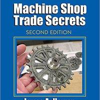 ??FREE?? Machine Shop Trade Secrets: Second Edition. SEASON Better field synonyms Grand service Estas