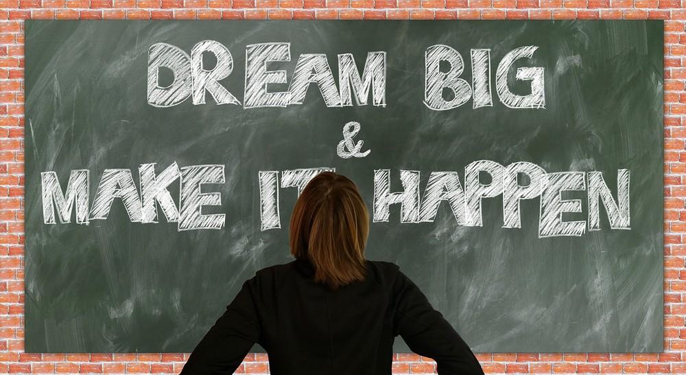 dream_big_and_make_it_happen_foto_pixabay_com_geralt.jpg
