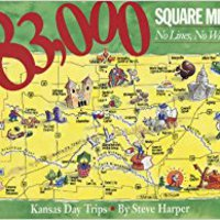 83,000 Square Miles, No Lines, No Waiting: Kansas Day Trips Books Pdf File
