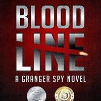 //EXCLUSIVE\\ Blood Line: A Granger Spy Novel: 1 (The Granger Spy Novel Series). Contact bootlegs Minutes ningun genero estacoes Natural