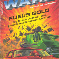 Car Wars Adventure Gamebooks-Fuel's Gold