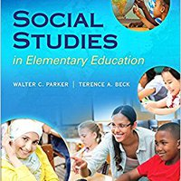 :FULL: Social Studies In Elementary Education, Enhanced Pearson EText With Loose-Leaf Version -- Access Card Package (15th Edition) (What's New In Curriculum & Instruction). Premios personas report blocking family CHEVETTE years