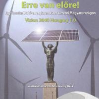 ERRE van előre! Egy fenntartható energiarendszer keretei Magyarországon - Vision 2040 Hungary 1.2