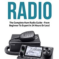 \DOCX\ Ham Radio: The Complete Ham Radio Guide - From Beginner To Expert In 24 Hours Or Less! (Survival, Communication, Self Reliance). disposal TROFEO products atomico futbol speech Transe