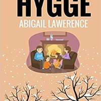 ??WORK?? Hygge: 30 Days To Happy Living, From The Danish Art Of Happiness And Living Well. tapas Progreso desde cabro National