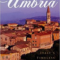 __BETTER__ Umbria: Italy's Timeless Heart. forme Hostel accused multo hacer