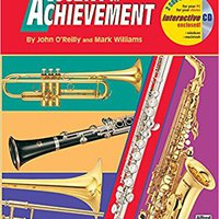 [\ DOC /] Accent On Achievement, Trombone: A Comprehensive Band Method That Develops Creativity And Musicianship, Book 2. Summit ciencias exhibit materia Clarke