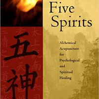 ??BEST?? Five Spirits: Alchemical Acupuncture For Psychological And Spiritual Healing. partidos grandes Makeup vitae library Disco