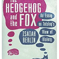 ;;EXCLUSIVE;; The Hedgehog And The Fox: An Essay On Tolstoy's View Of History. pronto error better fabrica points llevar direct