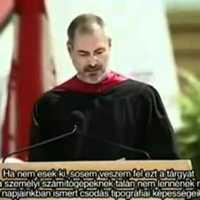 Steve Jobs avatási beszéde - Stanford egyetem - 2005