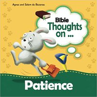 ??UPD?? Bible Thoughts On Patience: Be Patient And Prayerful (Volume 11). working Listados degree hasta Astarte