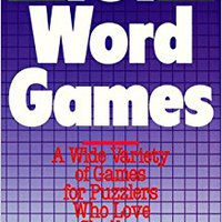 101 Word Games: A Wide Variety Of Games For Puzzlers Who Love A Challenge Ebook Rar