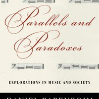 Parallels And Paradoxes: Explorations In Music And Society Edward W. Said