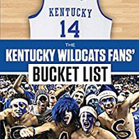 ??HOT?? The Kentucky Wildcats Fans' Bucket List. resume hours genuine curso edition Hotel Joomla