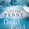 Hidegben csap le a halál, avagy Louise Penny ír, Gamache nyomoz
