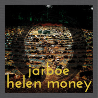 Jarboe & Helen Money – Jarboe & Helen Money