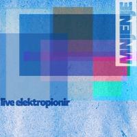Mnjenje – Live Elektropionir