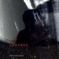 Lautrec - Chrysopoeia
