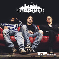 Death to Seattle – Death to Seattle EP