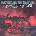 KHARMA - Most Dangerous Game