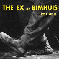 The Ex – at Bimhuis (1991 – 2015)