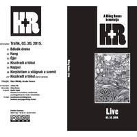 Hideg Roncs – Live – 03.20.2015.
