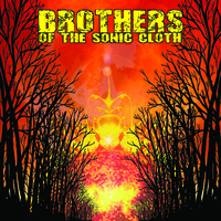 Brothers of the Sonic Cloth – Brothers of the Sonic Cloth