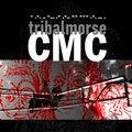 C.M.C. - Tribalmorse