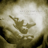 ART OF EMPATHY -  End Of I