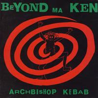 Archiváltunk: ARCHBISHOP KEBAB - 1993. 10. 08. Szentes (HU)