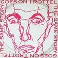 Archiváltunk: TROTTEL - 1993. 10. 08. - Szentes -  MÁV Müv. Ház