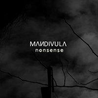 MANDIVULA - Nonsense