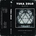 YUKA ZOLO - Bleed