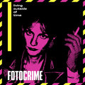 FOTOCRIME - Living Outside Of Time EP