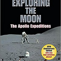 Exploring The Moon: The Apollo Expeditions (Springer Praxis Books / Space Exploration) Download.zip