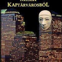 MESÉK KAPTÁRVÁROSBÓL