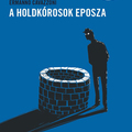 Ermanno Cavazzoni: A holdkórosok eposza