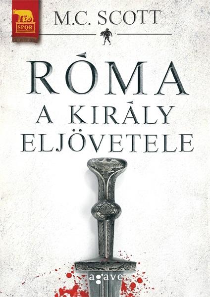 M_C_Scott_Roma_A__kiraly_eljovetele_b1_72dpi.jpg