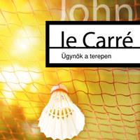 John le Carré hőse a moszkvai fenyegetések miatt elvállal még egy munkát