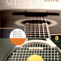 Vámos Miklós szeret teniszezni és gitározni