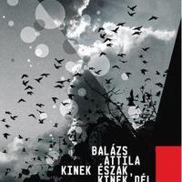 Balázs Attila: Kinek Észak, kinek Dél - részlet