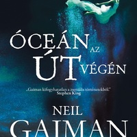 Neil Gaiman: Óceán az út végén (Részlet)