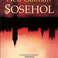 Neil Gaiman a Sosehol folytatását írja