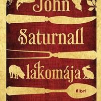 Lawrence Norfolk: John Saturnall lakomája (részlet)