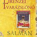 Salman Rushdie: A firenzei varázslónő - részlet